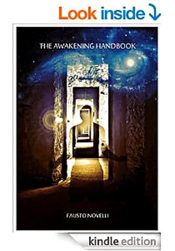 http://www.amazon.com/Awakening-Handbook-Fausto-Novelli-ebook/dp/B00OXF7UGA/ref=sr_1_1?s=digital-text&ie=UTF8&qid=1415761204&sr=1-1&keywords=fausto+novelli