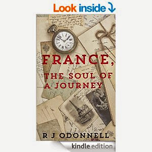 France, The Soul of a Journey by RJ ODonnel