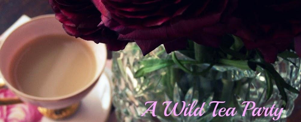 A Wild Tea Party