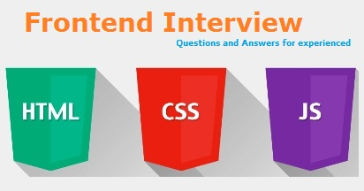 Front end Interview Questions and Answers for experienced
