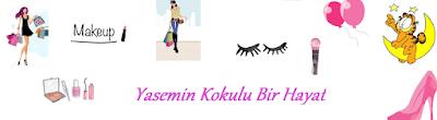 yasemin kokulu bir hayat kozmetik, makyaj, cilt bakımı, güzellik, yemek,aşk ve ilişkiler blogu