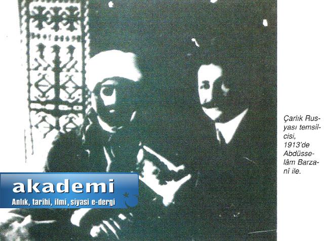 Çarlık Rusyası temsilcisi,1913'de Abdüsselâm Barzanî ile.