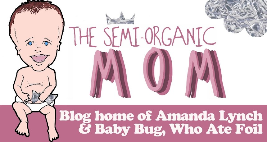 The Semi-Organic Mom