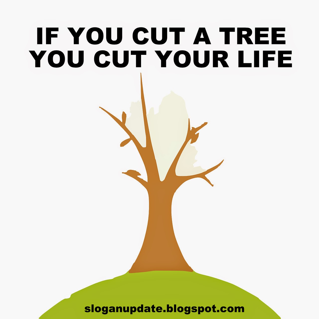Save Tree Slogan | SloganUpdate