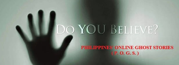 PHILIPPINES ONLINE GHOST STORIES (P.O.G.S.)