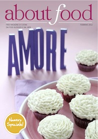 Il mio San Valentino Speciale... su About food!!!... a pag. 10 e 17!