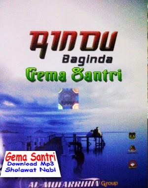 Album Mp3 Rindu Baginda - Mufarrihin Group-Gema Santri