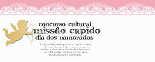 """""""Concurso Cultural Missão Cupido - Dia dos Namorados"""""""