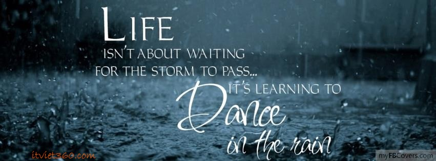 Cover Facebook Life dance in the rain - Cover FB timeline