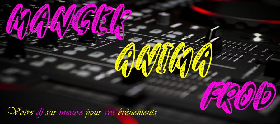 DJ  MARIAGE MONTPELLIER NIMES AVIGNON  BAPTEME ANIMATION PRO - MANGEK ANIMA PROD