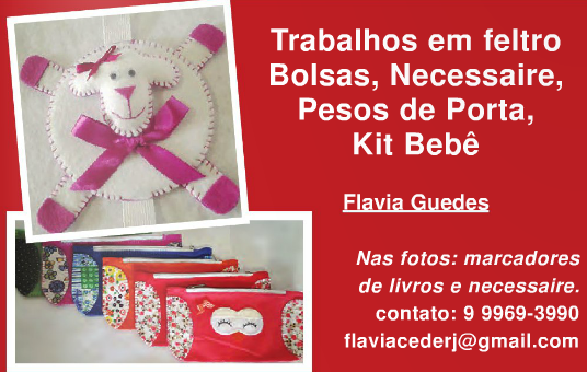 Trabalhos em Feltro - Flávia Guedes