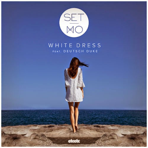Set Mo - White Dress (ft. Deutsch Duke)