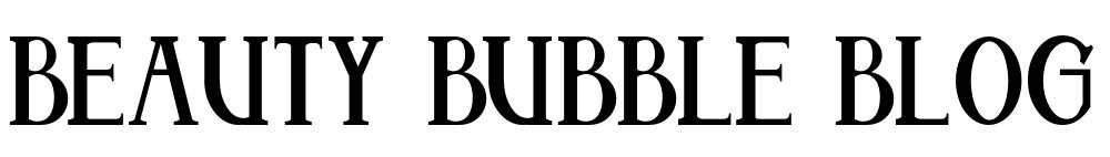 Beauty Bubble Blog