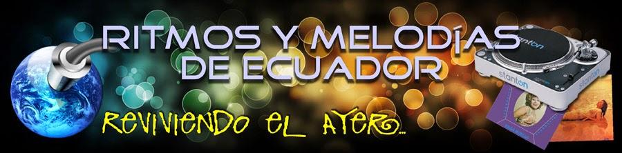 RITMOS Y MELODIAS DE ECUADOR