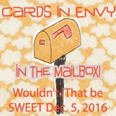 "TOP-Favorites - Cards in Envy ""In the Mailbox"" - Challenge 27 Anything Goes - 5 DEC 2016"