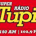 Super Rádio Tupi FM 102,9 e AM 1150 de Cubatão - São Paulo - Rádio Online