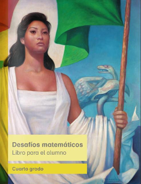 Libro del alumno de Desafíos Matemáticos 2014 - 2015 para Cuarto Grado
