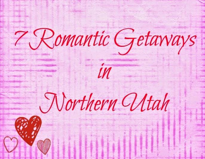 7 Romantic Getaways in Northern Utah
