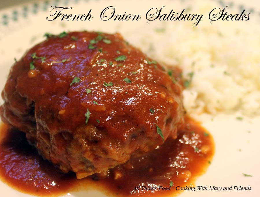 Cooking With Mary and Friends: French Onion Salisbury Steak