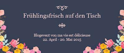 https://meinleckeresleben.wordpress.com/2015/04/20/blog-event-fruhlingsfrisch-auf-den-tisch-ich-feiere-geburtstag-und-ihr-seid-mit-dabei/