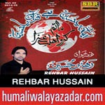 http://www.humaliwalayazadar.com/2014/10/rehbar-hussain-nohay-2015.html