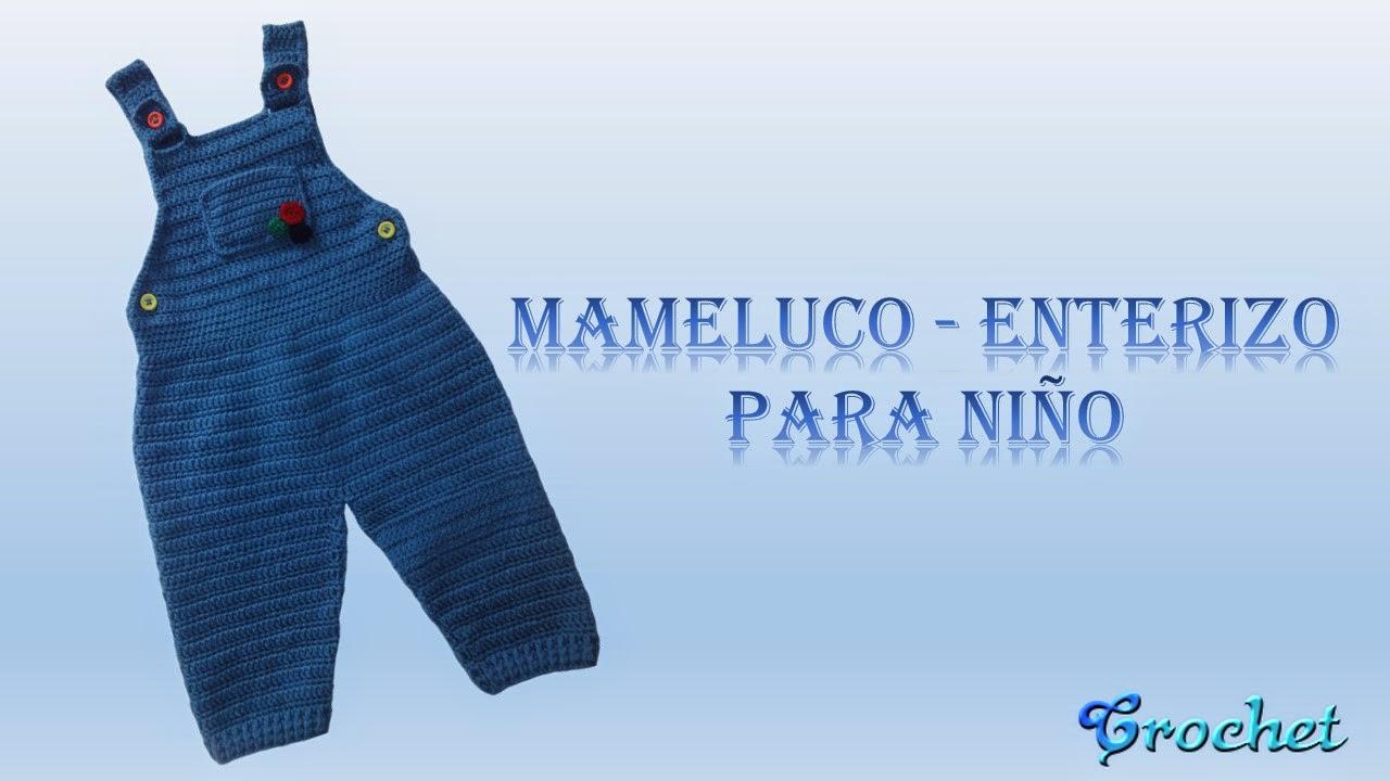 MAMELUCO – ENTERIZO PARA NIÑO ~ Crochet y Cintas