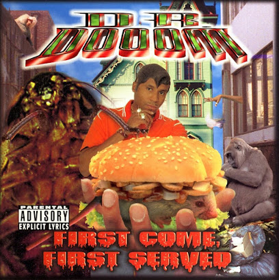 Dr. Dooom – First Come First Served (1999)