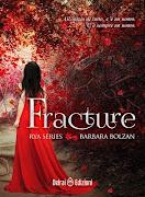 Fracture - Rya - vol.I