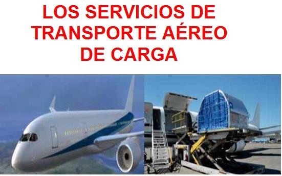 Los servicios de transporte aéreo de carga
