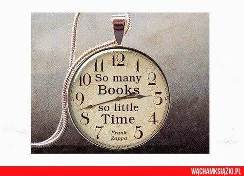 Książki są jak portale- w każdej chwili możesz się znaleźć w innym świecie.