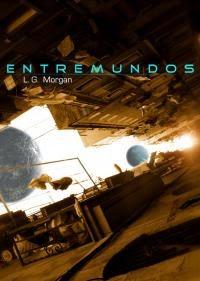 """Portada del libro """"Entremundos"""", de L. G. Morgan"""