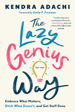 On Audio:The Lazy Genius Way by Kendra Adachi