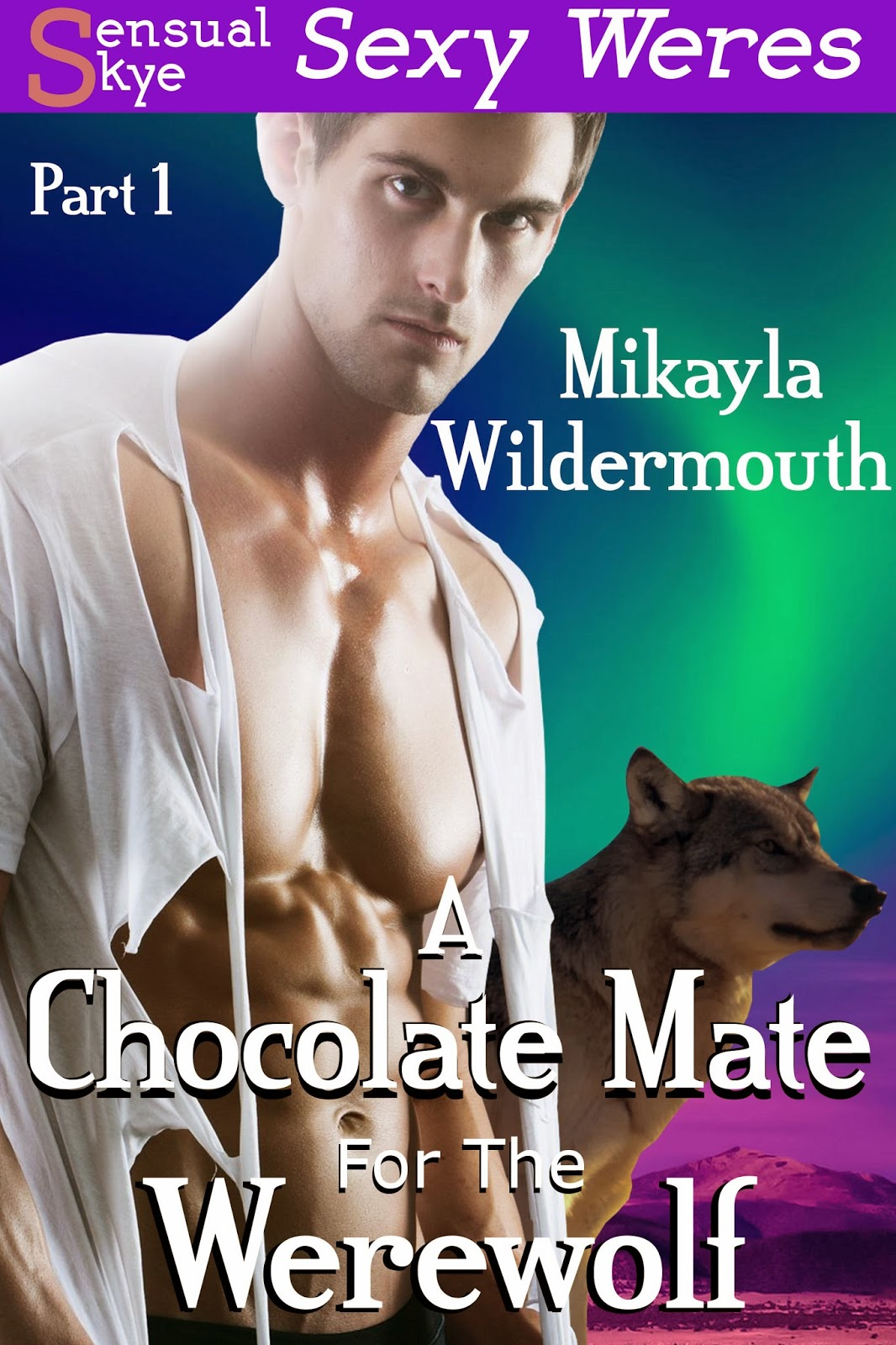 A Chocolate Mate for the Werewolf Part One