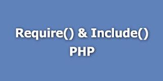 perintah require() dan include() dalam php