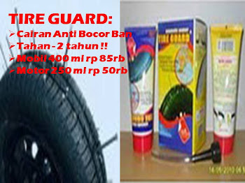 TIRE GUARD: BAN ANTI BOCOR !!!
