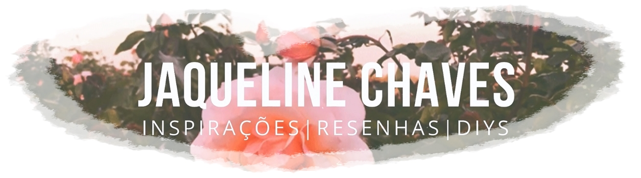 Blog Jaqueline Chaves