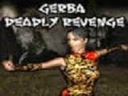 Gerba Deadly Revenge