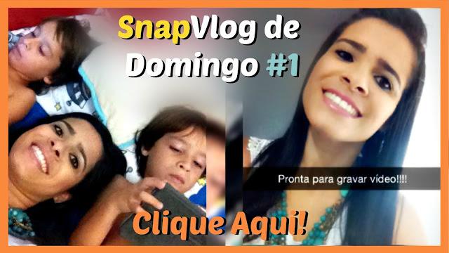 SnapVlog de Domingo