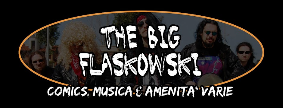 THE BIG FLASKOWSKI