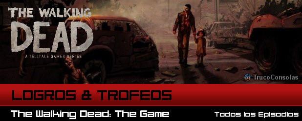 The Walking Dead logros y trofeos
