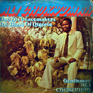 Ali Chukwumah and his PeacemakersInternational Band of Nigeria -Gentleman Ali Chukwumah,Akpolla 1981