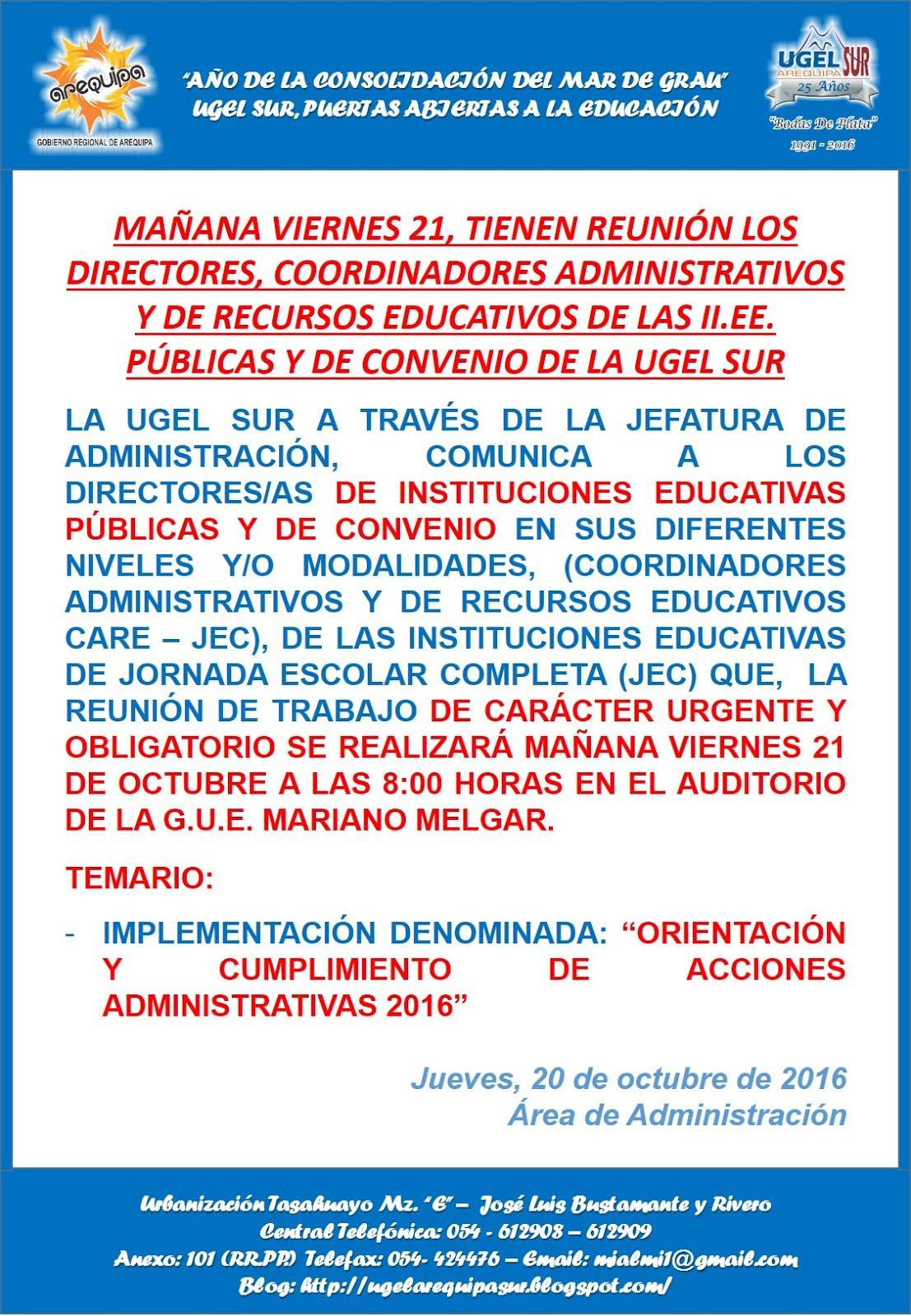 REUNIÓN LOS DIRECTORES, COORDINADORES ADMINISTRATIVOS Y DE RECURSOS EDUCATIVOS DE LAS II.EE. DE JEC