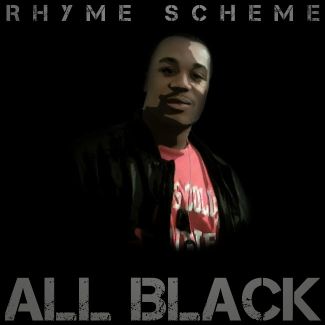 Rhyme Scheme ALL BLACK