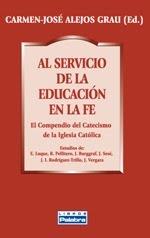 Al servicio de la educación en la fe: El Compendio del Catecismo de la Iglesia Católica