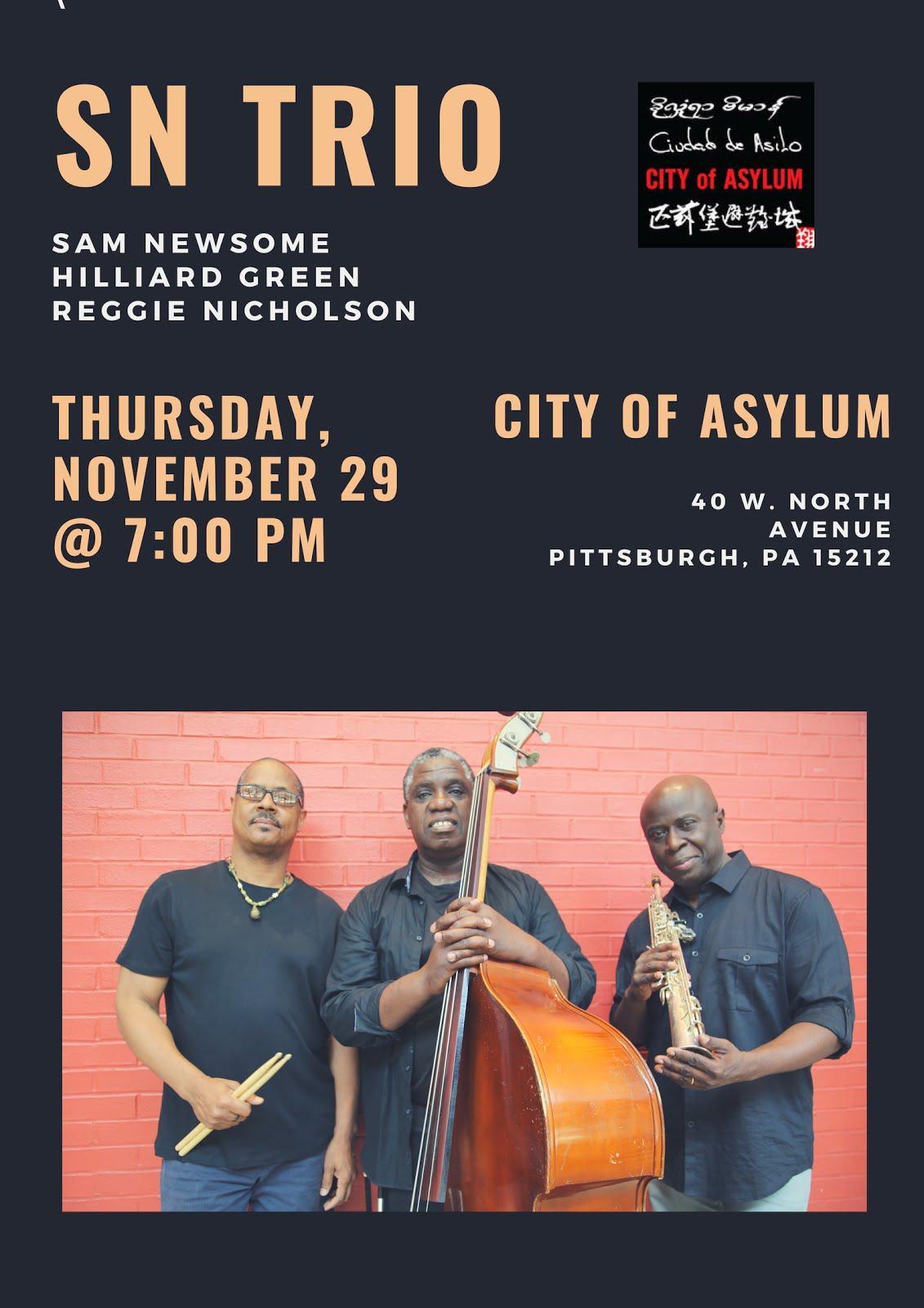 SN TRIO @ City of Asylum
