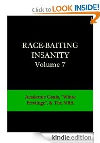 Free eBook Feature: Race-Baiting Insanity by D. Lee