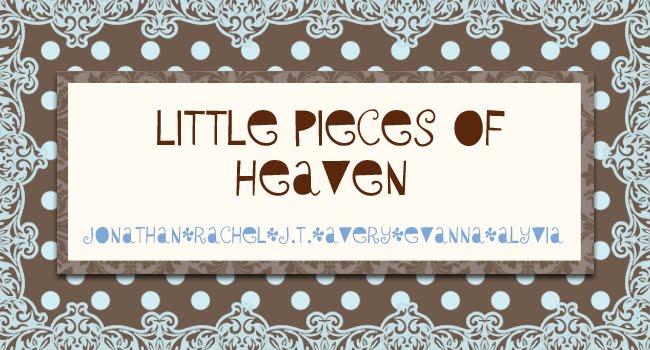 Little peices of Heaven