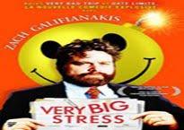 Film Comédie Very Big Stress