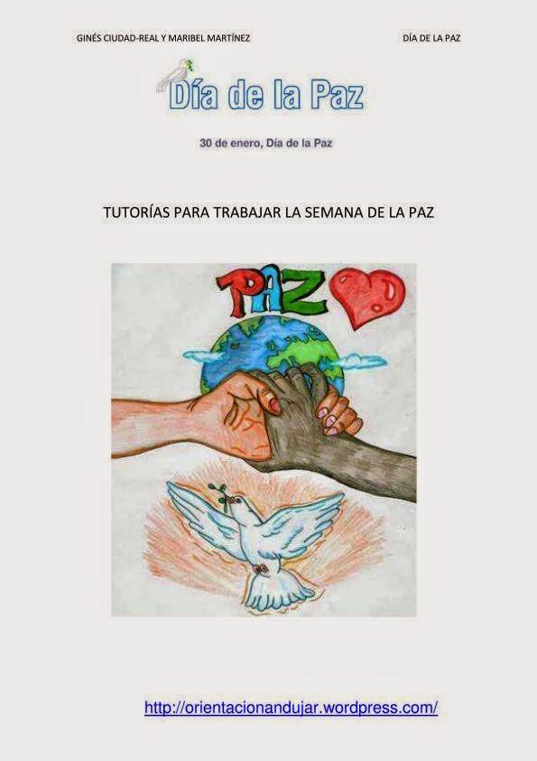 http://www.orientacionandujar.es/wp-content/uploads/2012/01/tutorias-para-trabajar-la-semana-de-la-paz-actividades.pdf
