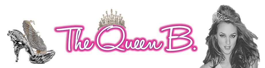 The Queen B.